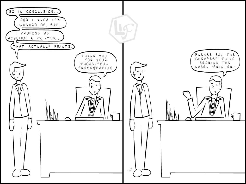How I Imagine Original Planning Meetings Went: Equipment Acquisition